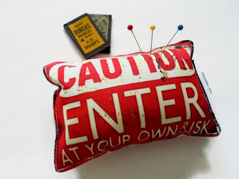 Enter at your own risk desk tidy tailor Sewing Gift Canvas Pin cushion crafter seamstress