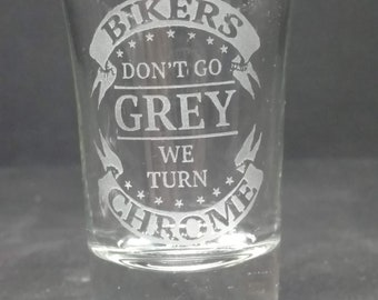 Bikers Dont Go Gray We Turn Chrome Logo Etched Glass Gift Cup Mug Drinking Coffee Stein