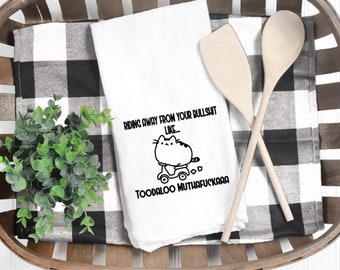 Flour Sack Towel Housewarming Gift Not My Bullshit Inspirational Quotes Funny Kitchen Towel Hostess Gift Not My Pasture