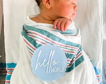 hello world hospital announcement, hello world acrylic round, baby monthly milestones, acrylic monthly milestones, monthly baby photo prop