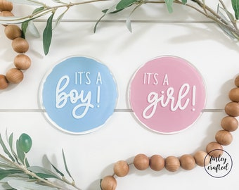 Gender Reveal, Gender Reveal Party Prop, It's a Girl, It's a Boy, Baby Reveal Prop, Acrylic Round
