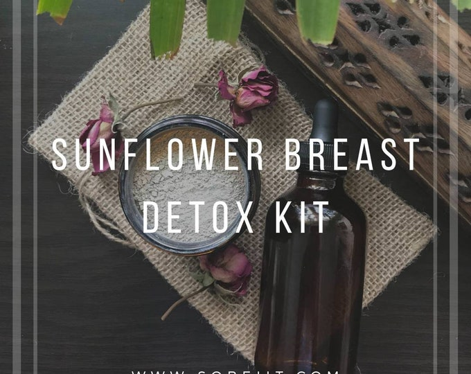 Sunflower Breast Detox Kit, Lymphatic Detox Kit