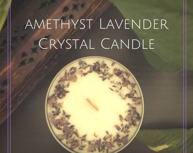 Amethyst Lavender, Crystal Candle, Soy Candle, Aromatherapy Candle