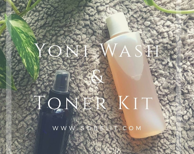 Yoni Wash & Toner Kit, Intimate Wash and Toner Set, Vaginal Wash and Toner Kit