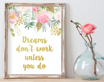 Dreams Don't Work Unless You Do, Gold Quote Print, motivational printable, Dorm Decor, Top Selling Items, cubicle decor, Girl nursery print