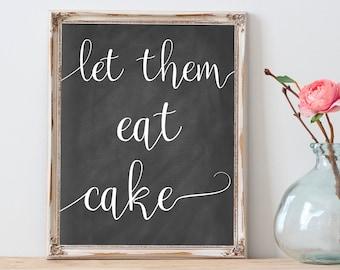 Let Them Eat Cake Chalkboard Dessert Table Sign, Wedding Signs Printable, Cake Table Decor, Printable Wedding Cake Sign, Wedding Chalkboard