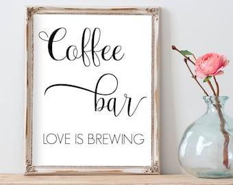 Wedding Coffee Sign, Coffee Bar Sign, Wedding Favors Sign, Coffee Favors, Love is Brewing, Barn Wedding Decorations, Wedding Printable Sign
