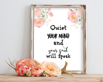 Best Selling Items, Printable Art, Quiet your mind and your soul will speak,  Motivational Wall Decor, Typography Print, Top Selling Shops
