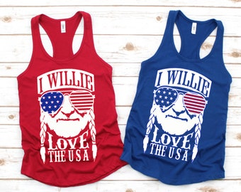I Willie Love the USA tank, WILLIE 4th of July Tank, Womens 4th of July Shirt, Patriotic Tank for Women, Independence Day Shirt