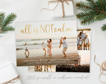 All is NOT Calm Christmas Card Template | Covid Christmas Cards Template 5x7 | Editable Photo Christmas Card | Holiday Card Template | Corjl