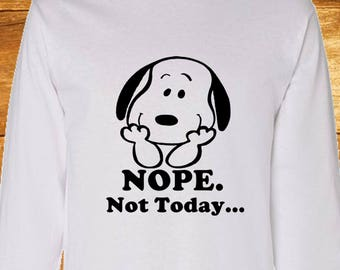 Snoopy Nope Not Today Long Sleeve T-Shirt Color Black Sizes SM, M, L, XL