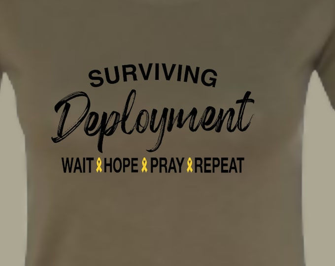 Deployment Shirt | Military Mom  Shirts | Army Mom Shirts | Marine Mom shirts| Navy Mom shirts| Air Force Mom Shirts