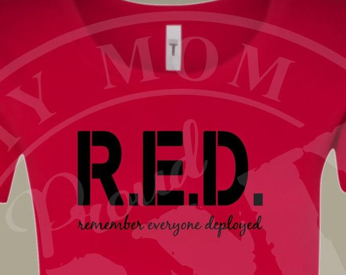 RED Friday shirt | Deployment shirt Army shirt | Marine shirt | Navy shirt | Air Force shirt | Army mom shirt