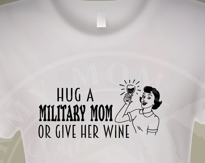 Military Mom shirt | Army shirt | Marine shirt | Navy shirt | Air Force shirt | Deployment shirt | Army mom shirt