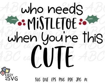 Who Needs Mistletoe Etsy