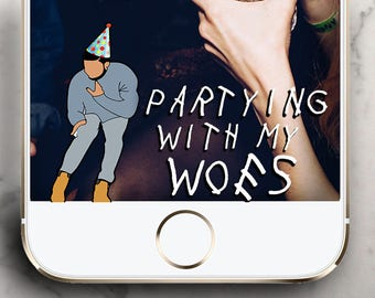 Drake Make My Birthday Into a lifestyle ! Parting with my Woes ! Birthday Snapchat Geofilter !