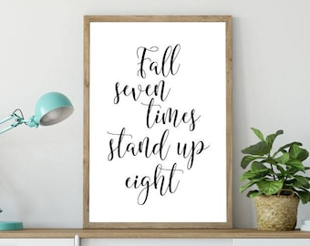 Fall Seven Times Stand Up Eight Printable Poster, Printable Sign, Quote Wall Art, Home Decor, Inspiration, Printable Quote, Motivational