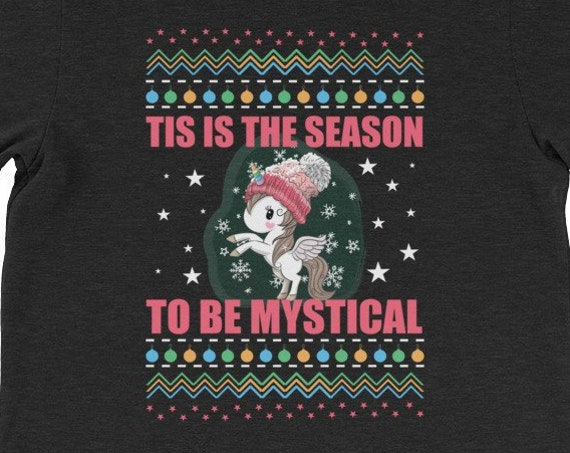 Tis The Season To Be Mystical Ugly Christmas Unicorn Shirt 3