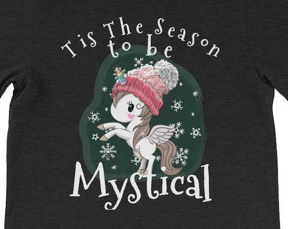 Tis The Season To Be Mystical Christmas Unicorn Shirt