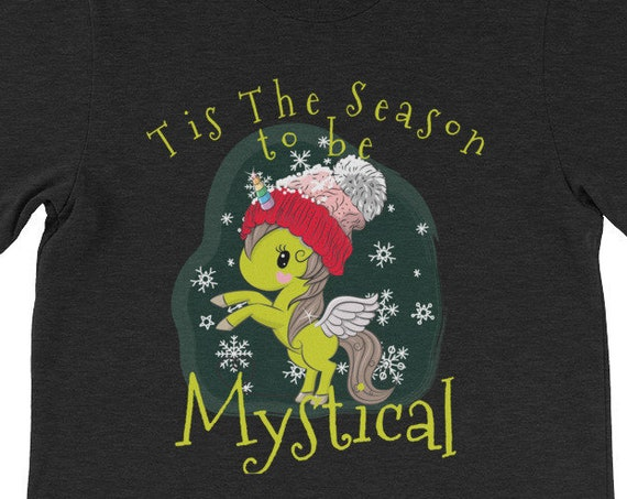 Tis The Season To Be Mystical Christmas Green Unicorn Shirt