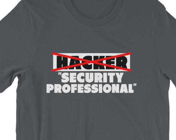 Hacker Security Professional Funny Programmer GiftShort-Sleeve Unisex T-Shirt