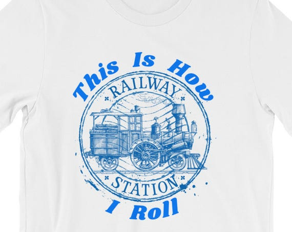 This Is How I Roll Model Train Enthusiasts Funny Short-Sleeve Unisex T-Shirt
