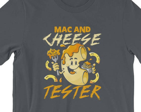 Mac and Cheese Tester Pasta Gift Comfort Food Short-Sleeve Unisex T-Shirt