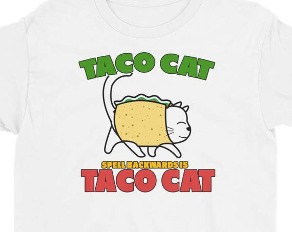 Taco Cat Spelled Backwards Is Taco Cat Shirt Funny Gift Youth Short Sleeve T-Shirt