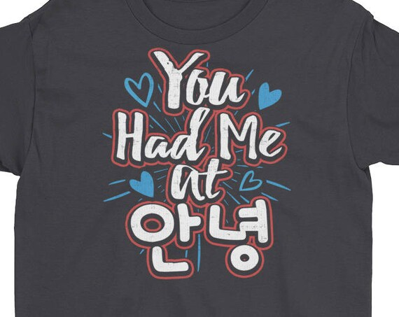 You Had Me At Annyeong (Hello) Youth Short Sleeve T-Shirt