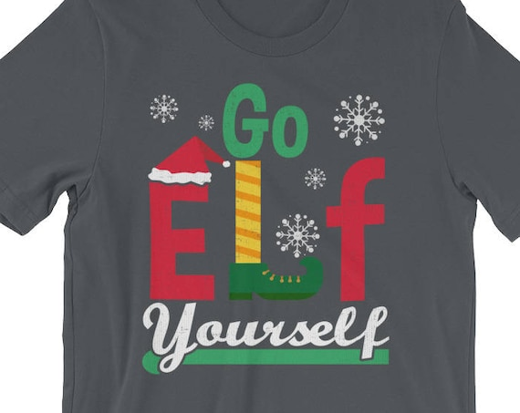 Go Elf Yourself Funny Christmas Holiday Short-Sleeve Unisex T-Shirt