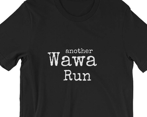 Another Wawa Convenience Store Run Light Short-Sleeve Unisex T-Shirt