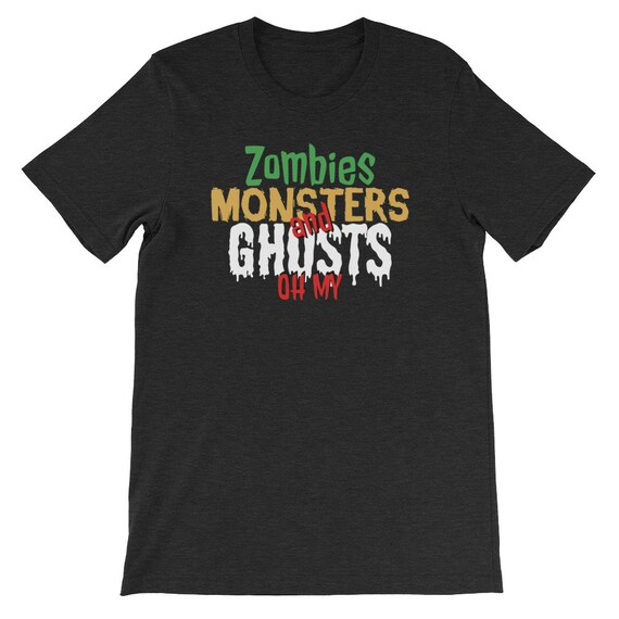 Zombies Monsters and Ghosts Oh My Spooky Cute Halloween Uni Sex T Shirt 15