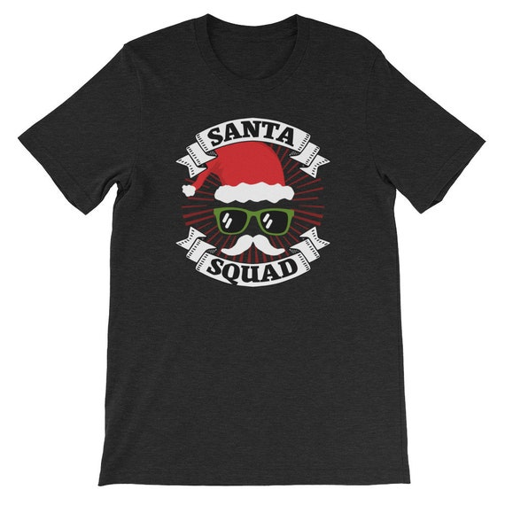 Santa Squad Christmas Winter Clause Costume Funny Uni Sex T Shirt 13