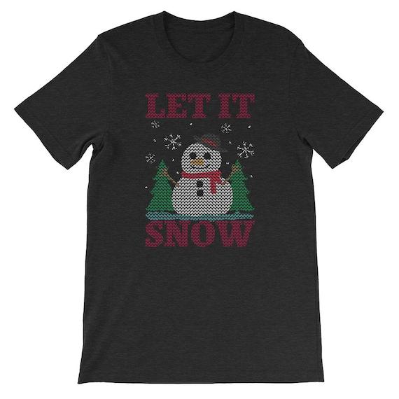Let It Snow Christmas Winter Snow Snowman Uni Sex T Shirt 20