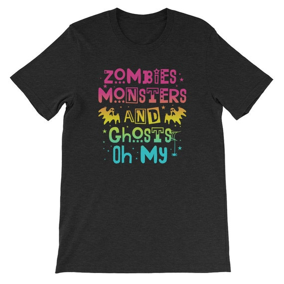 Zombies Monsters and Ghosts Oh My Spooky Cute Halloween Uni Sex T Shirt 10