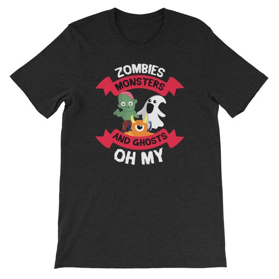 Zombies Monsters and Ghosts Oh My Spooky Cute Halloween Uni Sex T Shirt 7