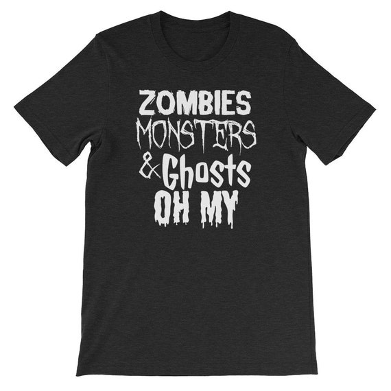 Zombies Monsters and Ghosts Oh My Spooky Cute Halloween Uni Sex T Shirt 4