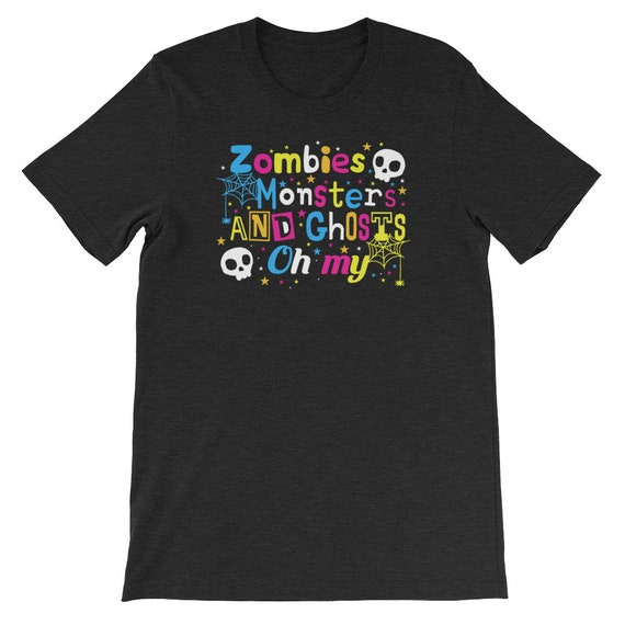 Zombies Monsters and Ghosts Oh My Spooky Cute Halloween Uni Sex T Shirt 11