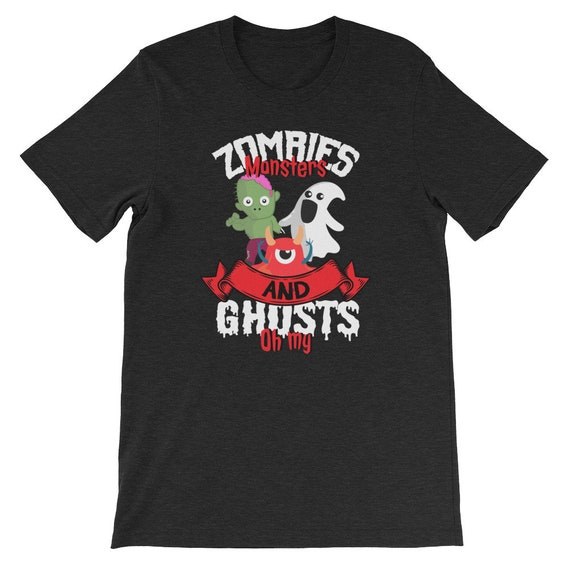 Zombies Monsters and Ghosts Oh My Spooky Cute Halloween Uni Sex T Shirt 5
