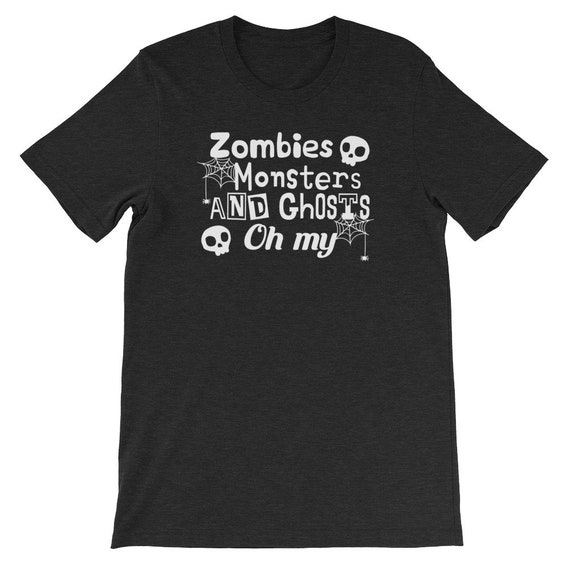 Zombies Monsters and Ghosts Oh My Spooky Cute Halloween Uni Sex T Shirt 9