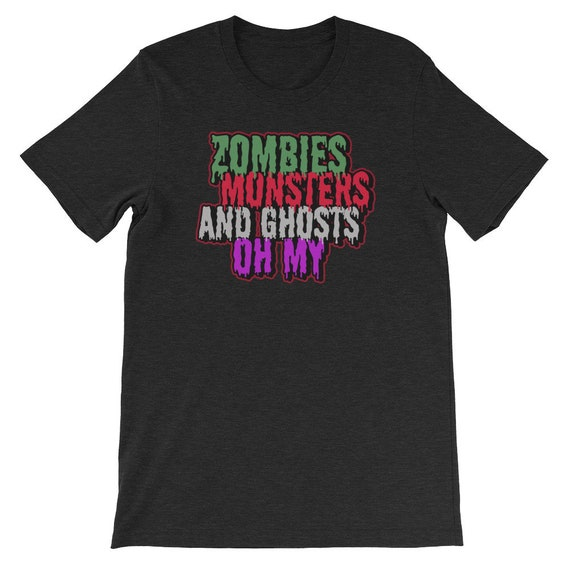 Zombies Monsters and Ghosts Oh My Spooky Cute Halloween Uni Sex T Shirt 2