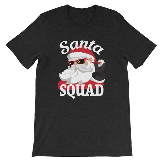 Santa Squad Christmas Winter Clause Costume Funny Uni Sex T Shirt 14