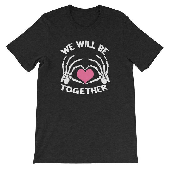We Will Be Together Until Death Do Us Part Spooky Halloween Couple Uni Sex T Shirt 11B
