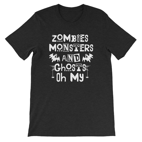 Zombies Monsters and Ghosts Oh My Spooky Cute Halloween Uni Sex T Shirt 8