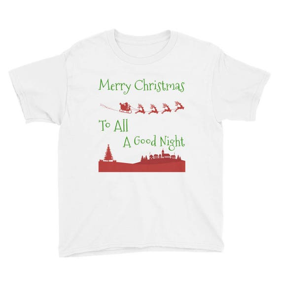 Merry Christmas To All A Good Night Santa Clause Youth Short Sleeve T-Shirt