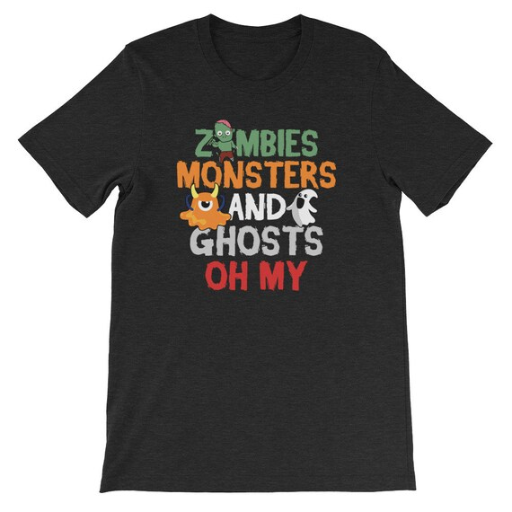 Zombies Monsters and Ghosts Oh My Spooky Cute Halloween Uni Sex T Shirt 3