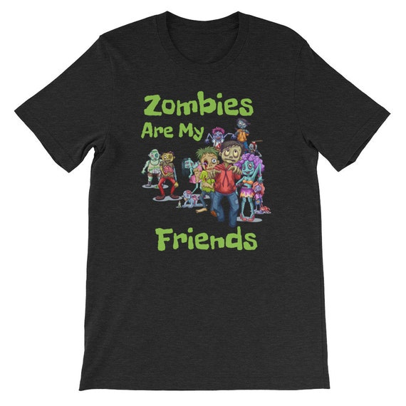 Zombies Are My Friends Halloween