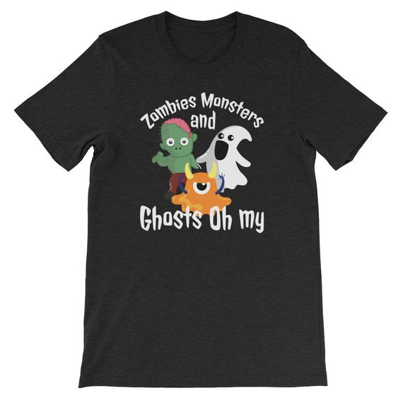 Zombies Monsters and Ghosts Oh My Spooky Cute Halloween Uni Sex T Shirt 1