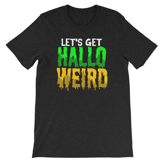Let's Get Halloweird Halloween Pumpkin Party Uni Sex T Shirt 9