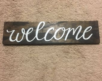 Welcome - Hand painted wood sign